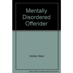 The Mentally Disordered Offender