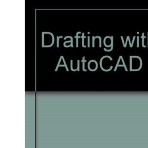 Drafting with AutoCAD