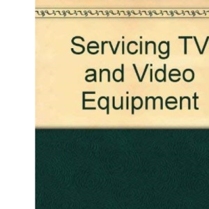 Servicing TV and Video Equipment