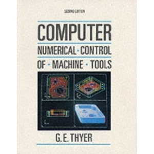 Computer Numerical Control of Machine Tools