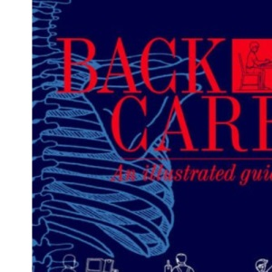 Back Care: An Illustrated Guide