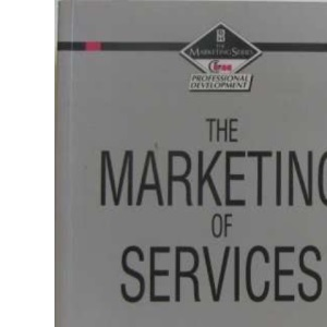The Marketing of Services (CIMA Professional Handbook)