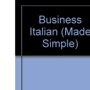 Business Italian (Made Simple Series)