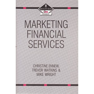 Marketing Financial Services (Marketing Series: Student)