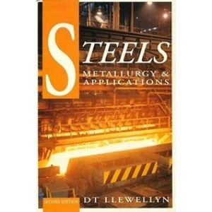 STEELS: METALLURGY & APPLICATIONS 2ED: Metallurgy and Applications