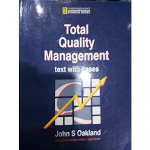 Total Quality Management: Text with Cases (Contemporary business studies)