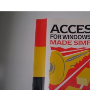 Access for Windows 3.1 Made Simple (Made Simple)