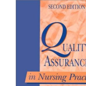 Quality Assurance in Nursing Practice