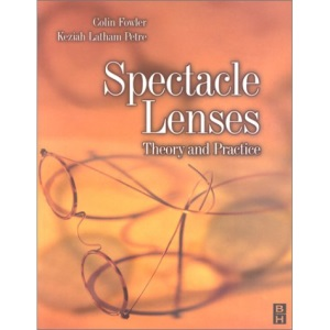 Spectacle Lenses: Theory and Practice