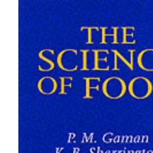 Science of Food: Introduction to Food Science, Nutrition and Microbiology