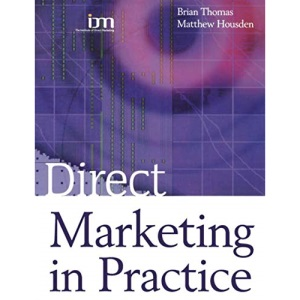 Direct Marketing in Practice (Marketing Series: Practitioner)