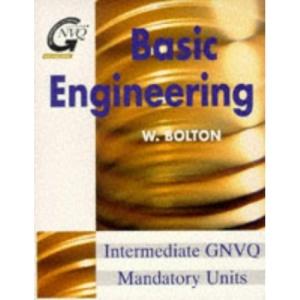 Basic Engineering (Butterworth-Heinemann GNVQ engineering)