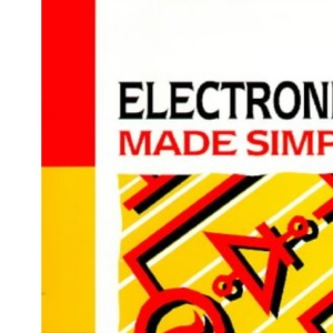 Electronics Made Simple (Made Simple Series)