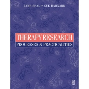 Therapy Research: Proc & Practicalities, 1e: Processes and Practicalities