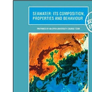 Seawater: Its Composition, Properties and Behaviour