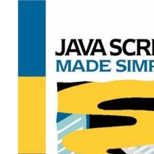 Javascript Made Simple (Made Simple Books)