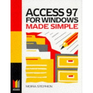 Access 97 for Windows Made Simple (Made Simple Books)