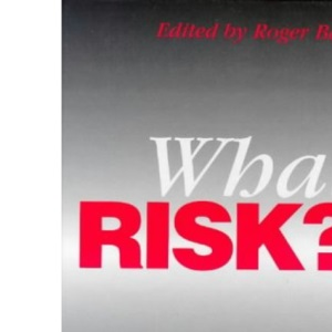 What Risk?