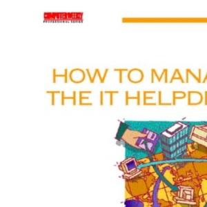 How to Manage the IT Helpdesk