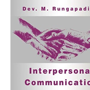 Interpersonal Communication and Psychology: Theory and Practice