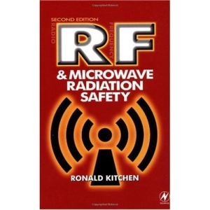 RF and Microwave Radiation Safety,