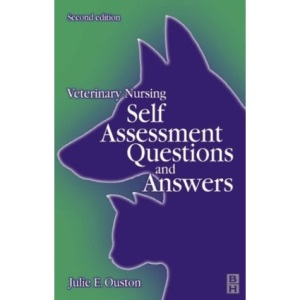 Veterinary Nursing: Self-assessment Questions and Answers