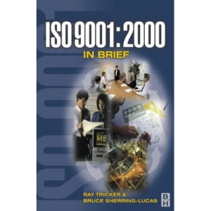 ISO 9001:2000 in Brief