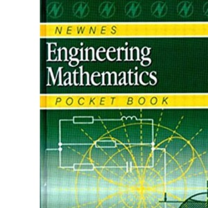 Newnes Engineering Mathematics Pocket Book (Newnes Pocket Books)
