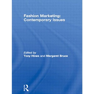 Fashion Marketing: Contemporary Issues (Chartered Institute of Marketing/Butterworth-Heinemann marketing series)