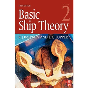 Basic Ship Theory Volume 2: v. 2