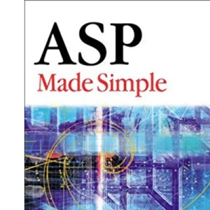 ASP Made Simple (Made Simple Programming)