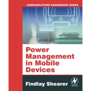 Power Management in Mobile Devices: Communications engineering Series