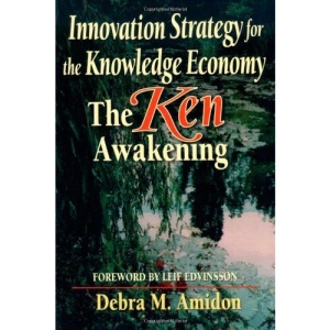 Innovation Strategy for the Knowledge Economy: The Ken Awakening (Business Briefcase)
