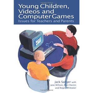 Young Children, Videos and Computer Games. Issues for Teachers and Parents