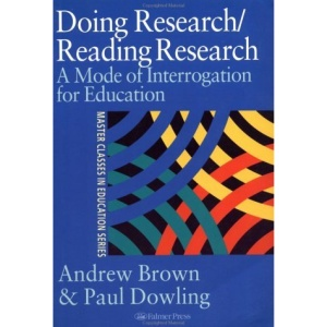 Doing Research/Reading Research: A Mode of Interrogation For Education