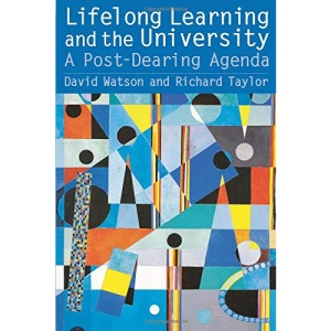 Lifelong Learning and the University: A Post-Dearing Agenda