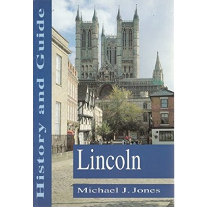 Lincoln History & Guide: History and Guide (History & Guide Series)