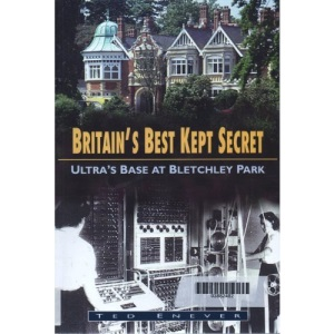 Britain's Best Kept Secret: Ultra's Base at Bletchley Park (Military series)
