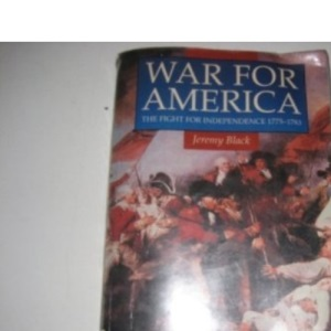 War for America: The Fight for Independence, 1775-83 (Illustrated History Paperbacks)