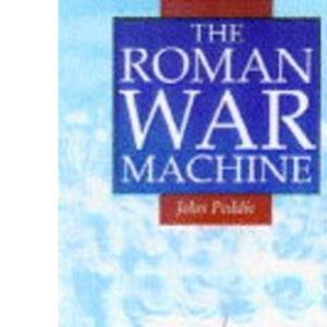The Roman War Machine (Illustrated History Paperbacks)