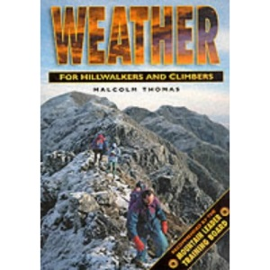 Weather for Hillwalkers and Climbers (Leisure Interests) (Leisure Interests)