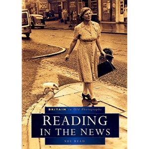 Reading in the News in Old Photographs (Britain in Old Photographs)