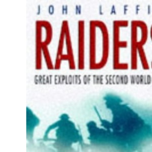 Raiders: Great Military Actions of the Second World War