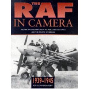 The Raf in Camera 1939-1945