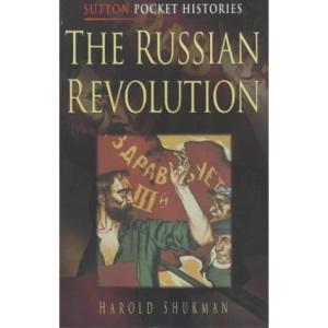 The Russian Revolution (Sutton Pocket Histories)