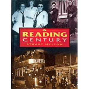 A Reading Century (Britain in Old Photographs)