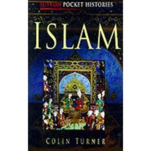 The Muslim World (Sutton Pocket Histories)