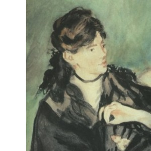Berthe Morisot: The First Lady of Impressionism