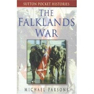 The Falklands War (Sutton Pocket Histories)