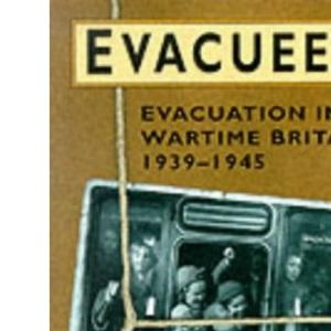Evacuees, 1939-1945